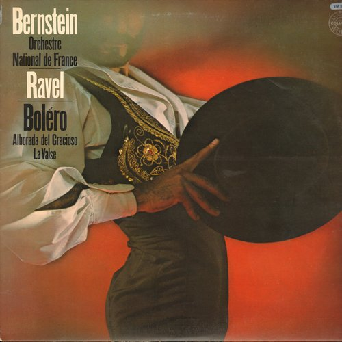 Bernstein, Leonard - Leonard bernstein Conducts Ravel with Orchestra National de France: Bolero (15:35 minutes)/Alborada Del Gracioso (7:30)/La Valse (13:00) (Vinyl STEREO LP record) - M10/NM9 - LP Records
