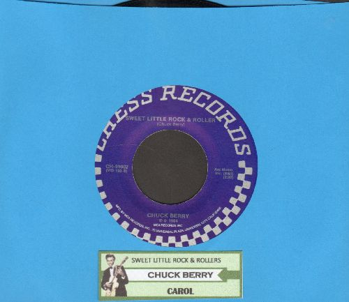 Berry, Chuck - Carol/Sweet Little Rock & Roller (double-hit re-issue with juke box label) - NM9/ - 45 rpm Records