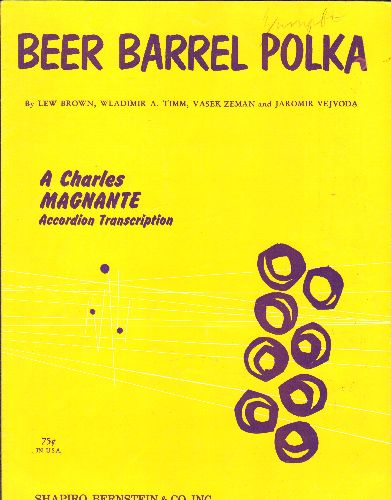Glahe Musette Orchestra - Beer Barrel Polka - SHEET MUSIC for the Polka Classic, A Charles Magnate Accordion Transcription - EX8/ - Sheet Music
