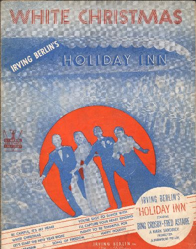 Crosby, Bing, Fred Astaire - White Christmas -  Vintage SHEET MUSIC for the Christmas Classic, NICE cover art featuring stars of film -Holiday Inn- - VG7/ - Sheet Music