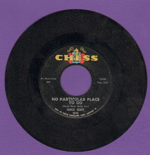 Berry, Chuck - No Particular Place To Go/You Two  - VG7/ - 45 rpm Records