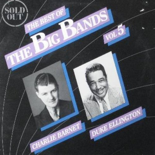 Barnet, Charlie, Duke Ellington - Best Of the Big Bands Vol. 5: Take The -A Train-, My Old Flame, Cherokee, Mood Indigo (Vinyl STEREO LP record, re-issue of vintage Jazz recordings) - NM9/EX8 - LP Records