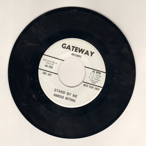 Betters, Harold - Stand By Me (FANTASTIC Instrumental Jazz version of the Ben E. King Hit!)/Rambunctious (DJ advance pressing) - NM9/ - 45 rpm Records