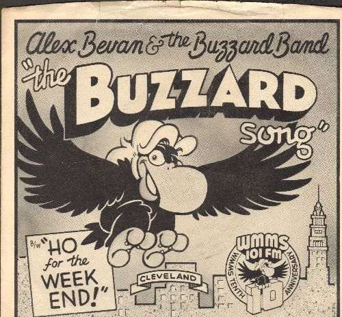 Bevan, Alex & The Buzzard Band - The Buzzard Song/Ho For The Weekend (RARE Novelty Record created by the producers of the Cleveland, Ohio Radio Station WMMS 101 FM for their 10th Anniversary, with picture sleeve!) - NM9/EX8 - 45 rpm Records