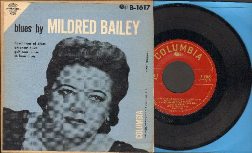 Bailey, Mildred - B;ues By Mildred Bailey: St. Louis Blues/Down Hearted Blues/Arkansas Blues/Gulf Coast Blues (vinyl EP record with picture cover) - NM9/EX8 - 45 rpm Records