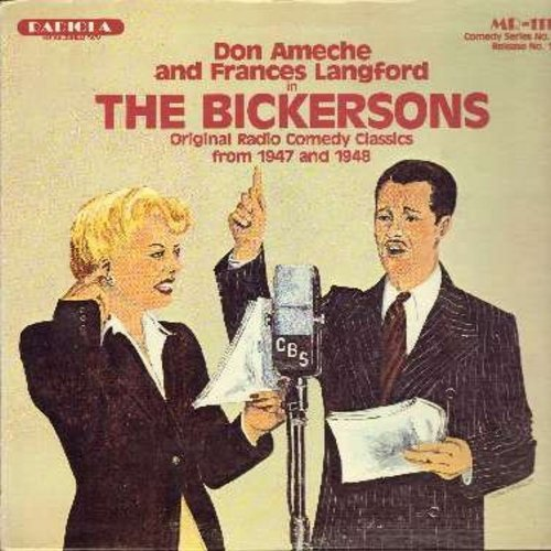 Ameche, Don & Frances Langford - The Bickersons - Original Radio Comedy Classics from 1947 and 1948 (Vinyl MONO LP record) - NM9/NM9 - LP Records