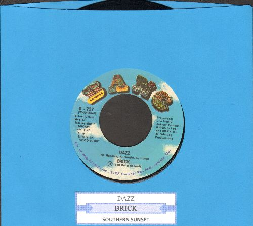 Brick - Dazz/Southern Sunset (with juke box label) - NM9/ - 45 rpm Records