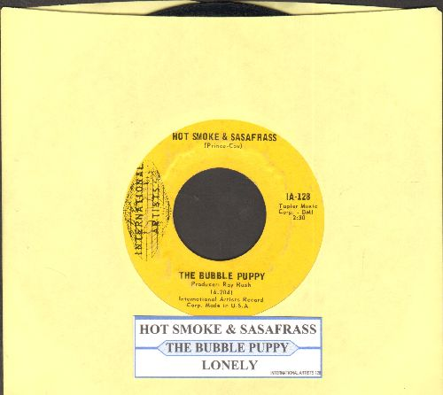 Bubble Puppy - Hot Smoke & Sasafrass/Lonely (with juke box label) - EX8/ - 45 rpm Records
