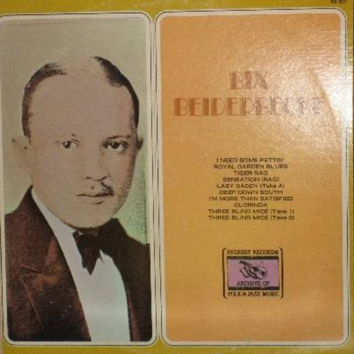 Beiderbecke, Bix - Bix Beiderbecke: I Need Some Pettin', Tiger Rag, Three Blind Mice (Take 1 + 2), Deep Down South, Lazy Daddy, Clorinda (Vinyl LP record) - NM9/EX8 - LP Records