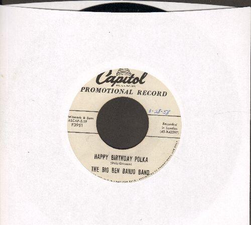 Big Ben Banjo Band - Happy Birthday Polka/Swiss Kanton Polka (DJ advance pressing) - VG7/ - 45 rpm Records