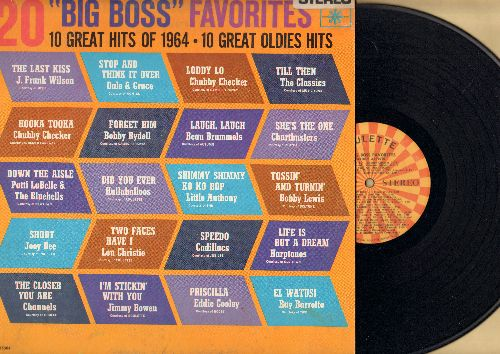 Lewis, Bobby, Joey Dee, Hullaballoos, Cadillacs, Lou Christie, others - 20 Big Boss Favorites of 1964: Shout, Two Faces Have I, Life Is But A Dream, Speedo, The Last Kiss, Priscilla (vinyl STEREO LP record) - EX8/EX8 - LP Records