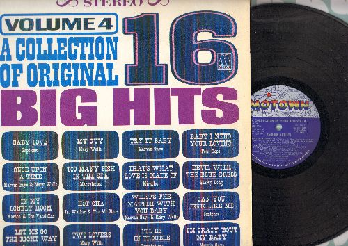 Four Tops, Supremes, Mary Wells, Marvin Gaye, others - 16 Big Hits Vol. 4: Baby I Need Your Loving, Baby Love, My Guy, Can You Jerk Like Me, Devil With A Blue Dress (vinyl STEREO LP record) - NM9/EX8 - LP Records