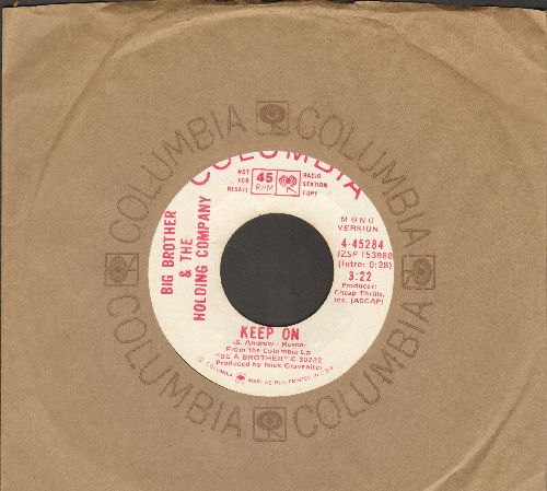 Big Brother & The Holding Company - Keep On (double-A-sided DJ advance pressing with Columbia company sleeve) - EX8/ - 45 rpm Records