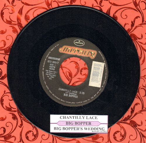 Big Bopper - Chantilly Lace/Big Bopper's Wedding (double-hit re-issue with juke box label) - EX8/ - 45 rpm Records