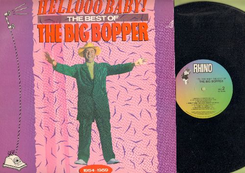 Big Bopper - Hellooo Baby! - The Best Of: Chantilly Lace, Big Bopper's Wedding, Pink Petticoats, It's The Truth Ruth, Monkey Song (vinyl LP record, re-issue of vintage recordings) - NM9/EX8 - LP Records