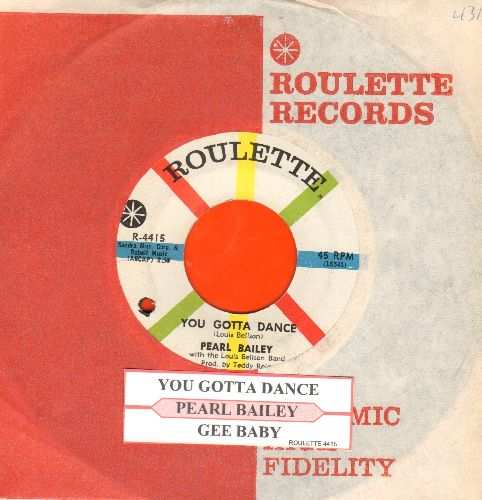Bailey, Pearl - You Gotta Dance/Gee Baby (with juke box label and Roulette company sleeve)(bb) - EX8/ - 45 rpm Records