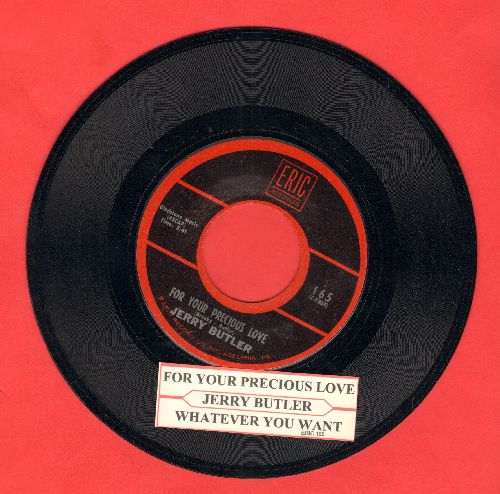 Butler, Jerry - For Your Precious Love/Whatver You Want (early double-hit re-issue with juke box label) - NM9/ - 45 rpm Records