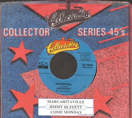 Buffett, Jimmy - Margaritaville/Come Monday (double-hit re-issue with juke box label and company sleeve) - EX8/ - 45 rpm Records