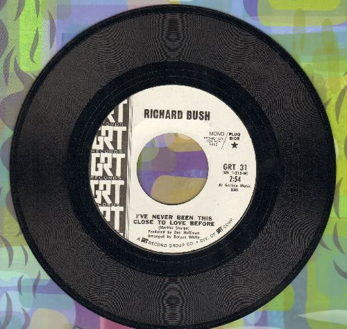Bush, Richard - I've Never Been This Close To Love Before/A New Star Shines - NM9/ - 45 rpm Records