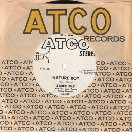 Bilk, Mr. Acker - Nature Boy/La Vie En Rose (RARE 7 inch 33rpm STEREO record with Atco company sleeve) - NM9/ - 45 rpm Records