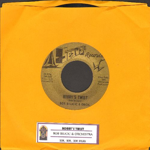 Bilicic, Bob & His Orchestra - Row, Row, Row Polka/Bobby's Twist (with juke box label) - EX8/ - 45 rpm Records