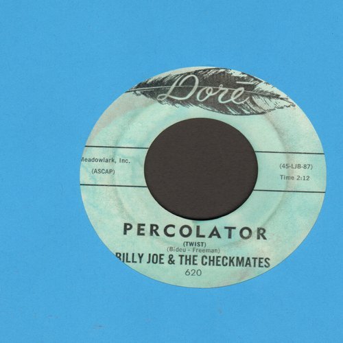 Billy Joe & The Checkmates - Percolator/Round & Round & Round & Round - VG7/ - 45 rpm Records