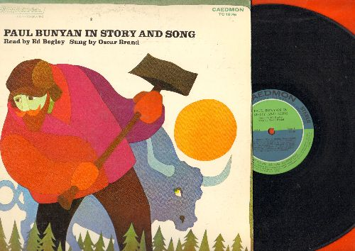 Begley, Ed, Odcar Brand - Paul Bgunyan In Story And Song - Read by Ed Bwgley, sung by Oscar Brand (vinyl STEREO LP record) - EX8/EX8 - LP Records