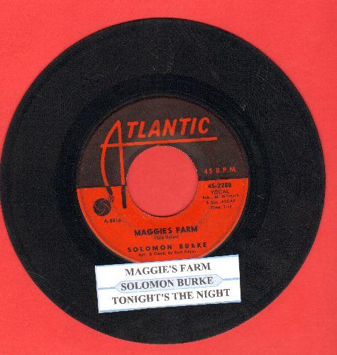 Burke, Solomon - Maggie's Farm/Tonight's The Night (with juke box label) - VG7/ - 45 rpm Records