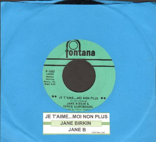 Birkin, Jane & Serge Gainsbourg - Je T'aime…Moi Non Plus/Jane B (banned on radio stations across the US in 1969 due to its 'suggestiveness') (with juke box label) - NM9/ - 45 rpm Records
