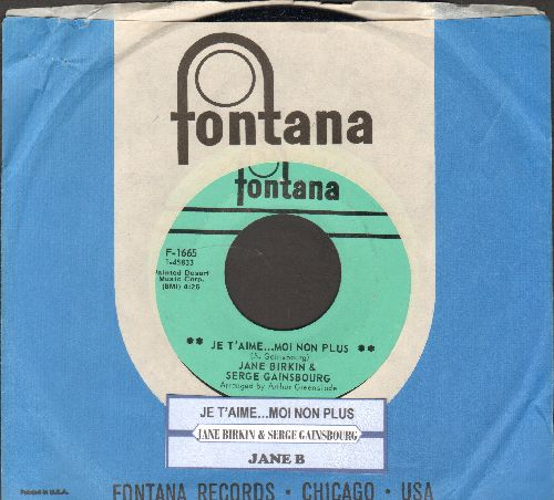 Birkin, Jane & Serge Gainsbourg - Je T'aime…Moi Non Plus/Jane B (banned on radio stations across the US in 1969 due to its 'suggestiveness') (MINT condition with Fontana company sleeve and juke box label) - M10/ - 45 rpm Records
