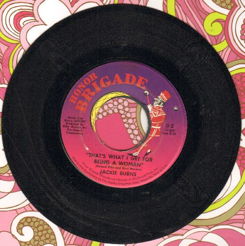 Burns, Jackie - That's What I Get For Being A Woman/I'll Be Your Woman (bb) - VG7/ - 45 rpm Records
