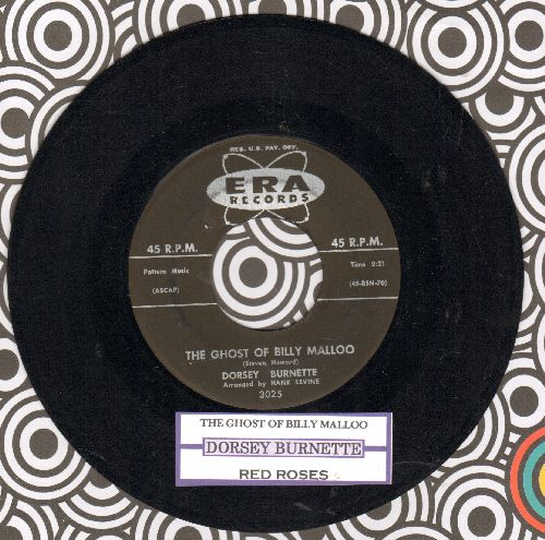 Burnette, Dorsey - The Ghost Of Billy Malloo/Red Roses (with juke box label) - EX8/ - 45 rpm Records