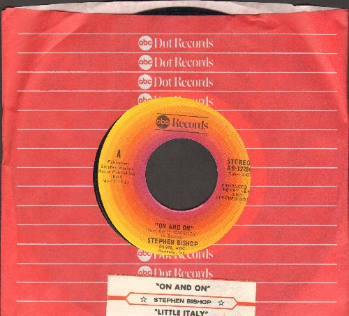 Bishop, Stephen - On And On/Little Italy (with ABC company sleeve and juke box label)) - NM9/ - 45 rpm Records