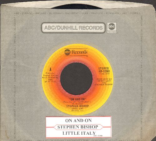 Bishop, Stephen - On And On/Little Italy (with ABC company sleeve and juke box label)) - EX8/ - 45 rpm Records