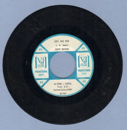 Butler, Jerry - Just For You/Believe In Me (RARE DJ advance pressing) - EX8/ - 45 rpm Records