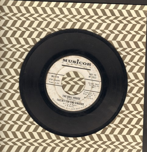 Bitter End Singers - I'm On The Run/The Doll House (DJ advance pressing) - VG7/ - 45 rpm Records
