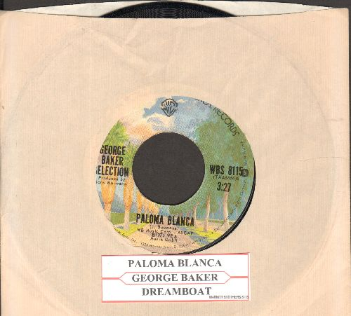 Baker, George Selection - Paloma Blanca (#1 World Hit of 1975!)/Dreamboat (with juke box label and Warner Brothers company sleeve) - NM9/ - 45 rpm Records
