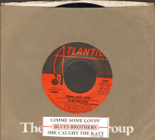 Blues Brothers - Gimme Some Lovin'/She Caught The Katy (with juke box label and company sleeve) - EX8/ - 45 rpm Records