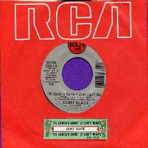 Black, Clint - Til Santa's Gone (I Just Can't Wait) (double-A-sided with RCA company sleeve and juke box label) - NM9/ - 45 rpm Records