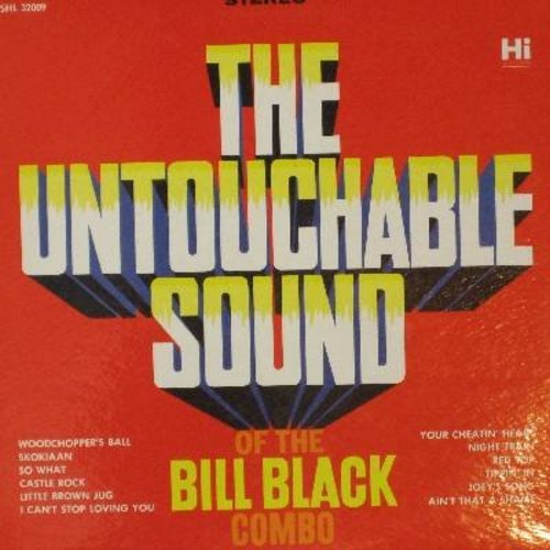 Black, Bill Combo - The Untouchable Sound of the Bill Black Combo: Skokiaan, Ain't That A Shame, Castle Rock, Red Top, Little Brown Jug (Vinyl STEREO LP record) - NM9/NM9 - LP Records