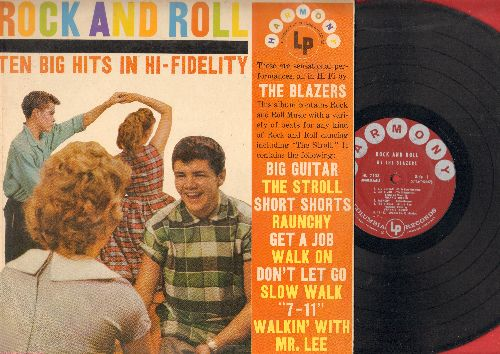 Blazers - Rock And Roll - Ten Big Hits In Hi-Fidelity: The Stroll, Short Shorts, Walk On, Get A Job, Walkin' With Mr. Lee (vinyl MONO LP record) - EX8/EX8 - LP Records