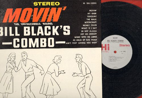 Black, Bill Combo - Movin': What'd I Say, Hey Bo Diddley, Be Bop A-Lula, Torquay, Witchcraft (vinyl STEREO LP record) - NM9/NM9 - LP Records
