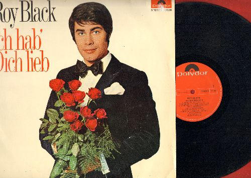 Black, Roy - Ich hab' Dich lieb: True Love, Lass dich bald wieder she'n, Rosen aus Picardie, Ich such das Glueck (Vinyl STEREO LP record, German Pressing, sung in German) - VG7/VG7 - LP Records