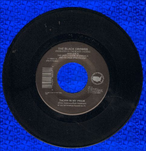 Black Crows - Thorn In My Side/Sting Me - EX8/ - 45 rpm Records