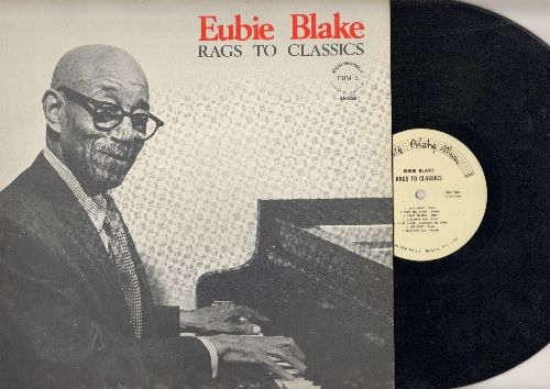 Blake, Eubie - Rags To Classics: Charleston Rag, Rain Drops, Butterfly, You're Lucky To Me, Classical Rag (vinyl STEREO LP record) - NM9/NM9 - LP Records