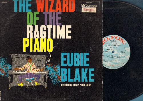 Blake, Eubie - The Wizard Of The Ragtime Piano: Jubilee Tonight, Maple Leaf Rag, I'm Just Wild About Harry, Bill bailey Won't You Please Come Home (vinyl LP record) - EX8/EX8 - LP Records