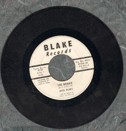 Blake, Dick - Do The Robbie   - EX8/ - 45 rpm Records