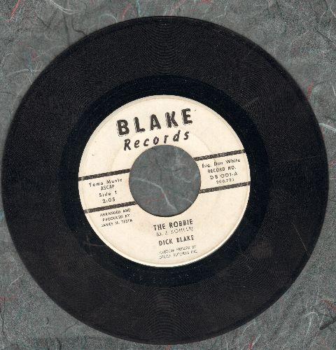 Blake, Dick - Do The Robbie   - EX8/ - 45 rpm Records