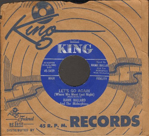 Ballard, Hank & The Midnighters - Let's Go Again (Where We Went Last Night)/Deep Blue Sea (with vintage King company sleeve) - NM9/ - 45 rpm Records