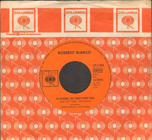 Blanco, Roberto - Im Himmel, da gib't kein Bier (In Heaven There Is No Beer)/Waikiki Kokolores (German Pressing with company sleeve, sung in German) - EX8/ - 45 rpm Records